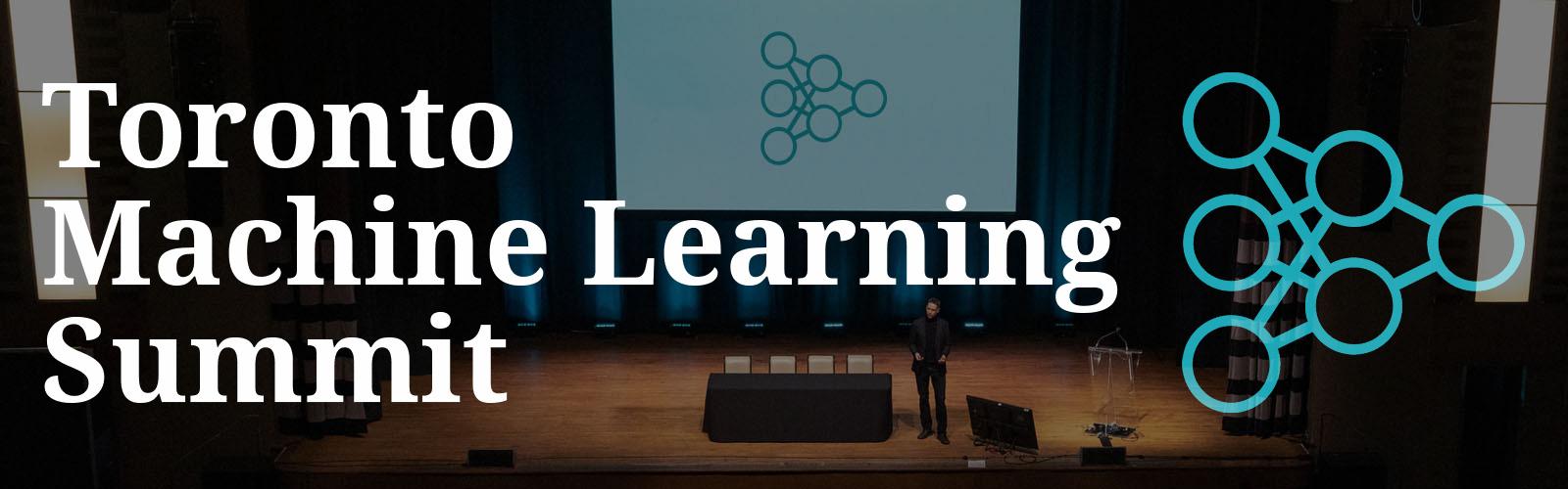 Toronto Machine Learning Summit