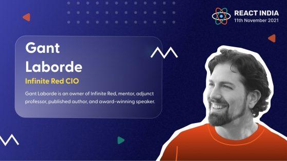 Gant laborde for React India